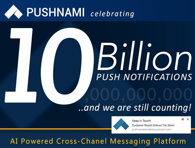 Pushnami Tops 10 Billion Push Notifications